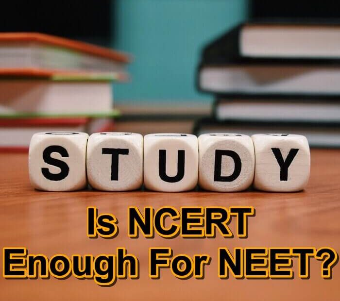 is ncert enough for neet?