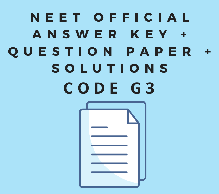 NEET UG 2020 Code G3 Question Paper With Solution Answer Key