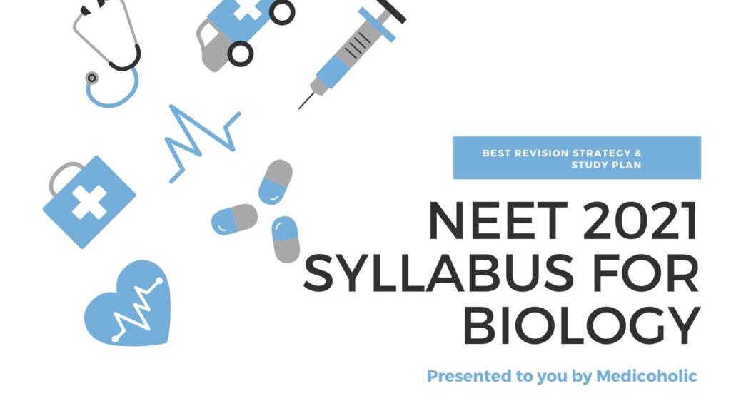 neet biology syllabus 2021