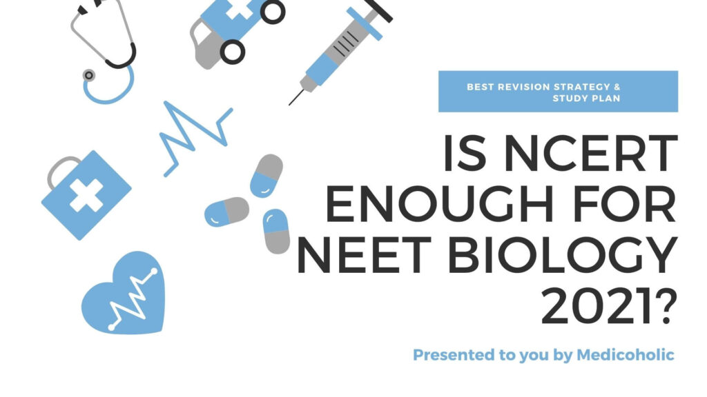 is ncert enough for neet biology 2021