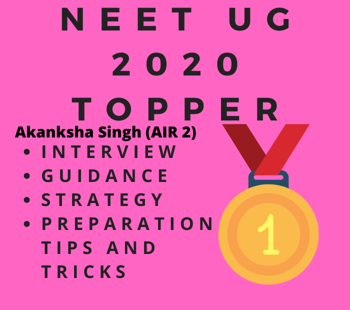 neet 2020 topper interview, guidance, preparation tips, tricks and strategy