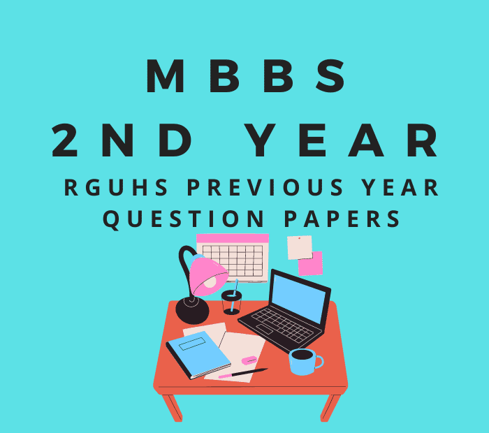 mbbs second year rguhs previous past year question papers