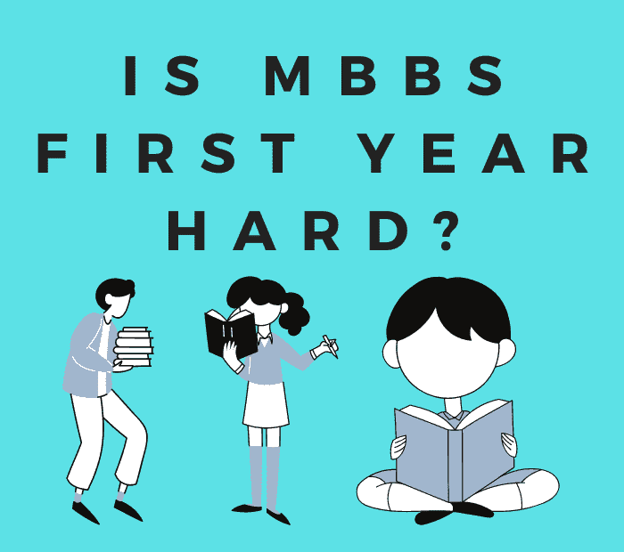 is mbbs first year tough? is mbbs difficult to pass?