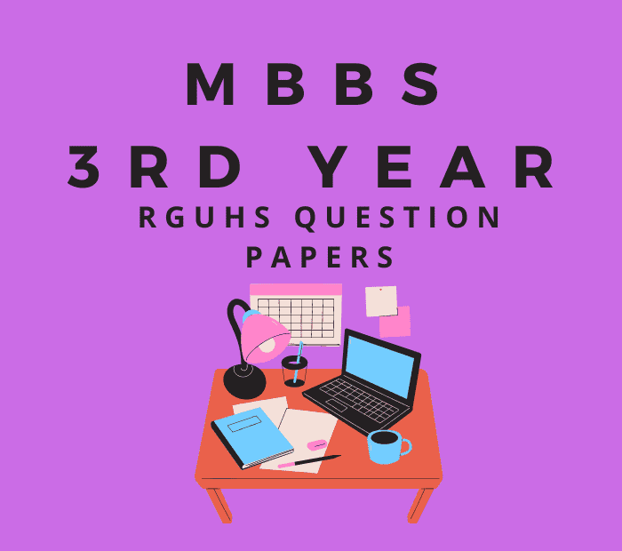 3rd Year MBBS RGUHS Question Papers Download